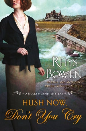 Hush Now, Don't You Cry (Molly Murphy Series #11)