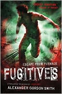Fugitives by Alexander Gordon Smith: Book Cover