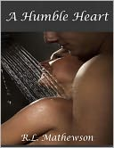 A Humble Heart by R.L. Mathewson: NOOK Book Cover
