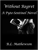 Without Regret by R.L. Mathewson: NOOK Book Cover