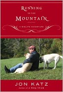 Running to the Mountain by Jon Katz: NOOK Book Cover