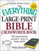 The Everything Large-Print Bible Crosswords Book by Charles Timmerman: Book Cover