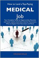 How to Land a Top-Paying Medical Job by Virginia Willis: Book Cover