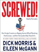 Screwed! by Dick Morris: Audio Book Cover