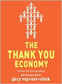 The Thank You Economy by Gary Vaynerchuk: Audio Book Cover