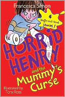 Horrid Henry and the Mummy's Curse by Francesca Simon: NOOK Book Cover