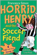 Horrid Henry and the Soccer Fiend by Francesca Simon: NOOK Book Cover