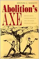 download Abolition's Axe : Beriah Green, Oneida Institute, and the Black Freedom Struggle book