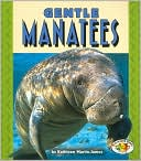 download Gentle Manatees (Pull Ahead Books - Animals Series) book