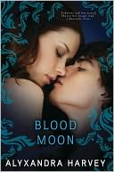 Blood Moon by Alyxandra Harvey: NOOK Book Cover
