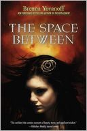 The Space Between by Brenna Yovanoff: Book Cover