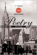 7th Annual Writer's Digest Poetry Awards Collection by Writer's Digest Editors: NOOK Book Cover