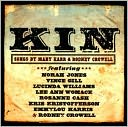 Kin: Songs by Mary Karr & Rodney Crowell by Rodney Crowell: CD Cover