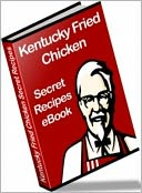 download Food Recipes CookBook - Kentucky Fried Chicken - secret recipes from the world famous restaurant chain.... book
