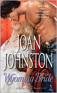 Wyoming Bride (Bitter Creek Series #10) by Joan Johnston: Book Cover