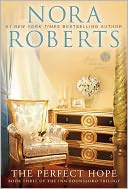 The Perfect Hope (Inn BoonsBoro Trilogy #3) by Nora Roberts: Book Cover