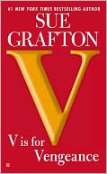 V Is for Vengeance (Kinsey Millhone Series #22) by Sue Grafton: Book Cover