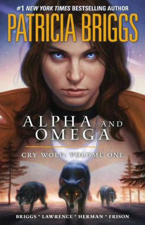Alpha and Omega: Cry Wolf, Volume 1