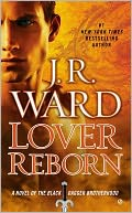 Lover Reborn (Black Dagger Brotherhood Series #10) by J. R. Ward: Book Cover