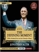 The Defining Moment by Jonathan Alter: Audio Book Cover