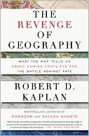 The Revenge of Geography by Robert D. Kaplan: NOOK Book Cover
