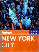 Fodor's New York City 2013 by Fodor's Travel Publications: NOOK Book Cover