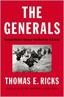 The Generals by Thomas E. Ricks: NOOK Book Cover