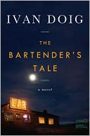 The Bartender's Tale by Ivan Doig: NOOK Book Cover