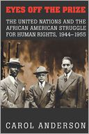 download Eyes off the Prize : The United Nations and the African American Struggle for Human Rights, 1944-1955 book
