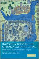 download Byzantium between the Ottomans and the Latins : Politics and Society in the Late Empire book