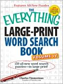 The Everything Large-Print Word Search Book, Volume IV by Charles Timmerman: Book Cover