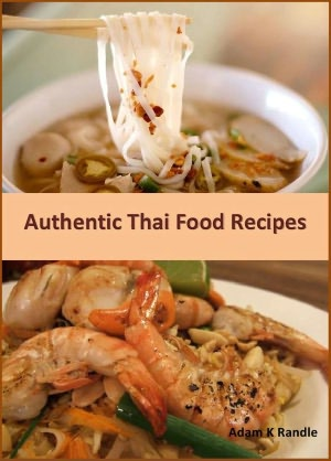 Authentic Home Cooking Style Thai Food Recipes – Thaifoodmaster
