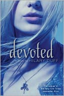 Devoted by Hilary Duff: Book Cover