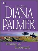 Bound by Honor by Diana Palmer: NOOK Book Cover
