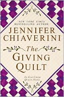 The Giving Quilt (Elm Creek Quilts Series #20) by Jennifer Chiaverini: Book Cover