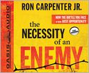 The Necessity of an Enemy by Ron Carpenter Jr.: CD Audiobook Cover