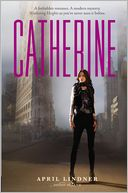 Catherine by April Lindner: Book Cover