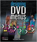 download Designing DVD Menus : How to Create Professional-Looking DVDs book