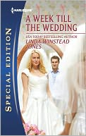 A Week Till the Wedding (Harlequin Special Edition Series #2207) by Linda Winstead Jones: NOOK Book Cover