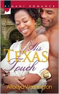 His Texas Touch (Harlequin Kimani Romance Series #294) by AlTonya Washington: NOOK Book Cover