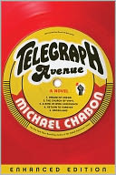 Telegraph Avenue (Enhanced Edition) by Michael Chabon: NOOK Book Enhanced Cover