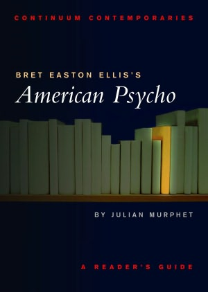 Bret Easton Ellis's American Psycho