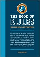 download The Book of Rules : The Right Way to Do Everything book
