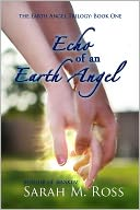 Echo of an Earth Angel by Sarah M. Ross: NOOK Book Cover