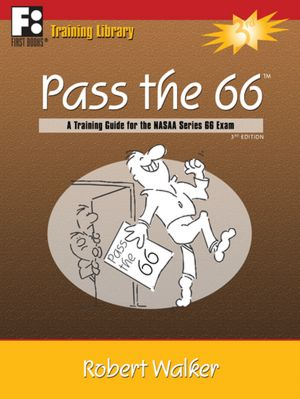 Free downloads audiobooks Pass the 66: A Training Guide for the NASAA Series 66 Exam by Robert Walker 9781610070270 English version MOBI PDB
