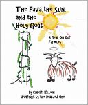 The Fava, the Sun, and the Holy Goat by Christi Killien: NOOK Book Cover