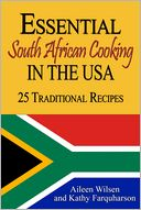download Essential South African Cooking in the USA : 25 Traditional Recipes book