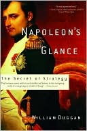 Napoleon's Glance by William Duggan: Book Cover