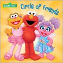 Circle of Friends (Sesame Street) by Naomi Kleinberg: Book Cover