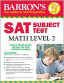 Barron's SAT Subject Test Math Level 2, 10th Edition by Howard Dodge: Book Cover